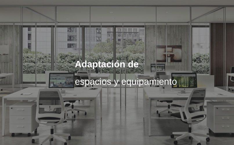 adaptacion espacios y equipamiento